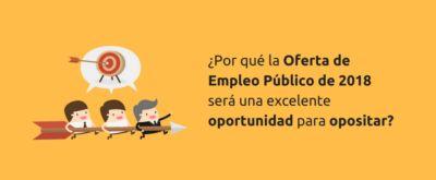 La Oferta de Empleo Público de 2018 será una excelente oportunidad para opositar
